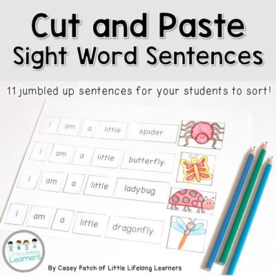 Cut and Paste - Sight Word Sentences