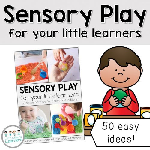 Sensory Play for your Little Learners | EBook full of easy, simple ideas for sensory play in the early years