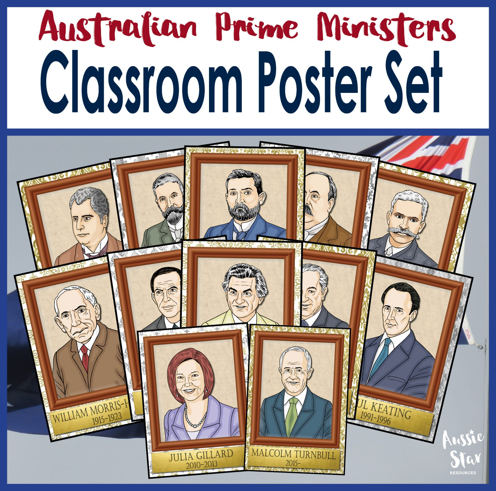 Australian Prime Ministers Classroom Display Poster Set Aussie Star Resources