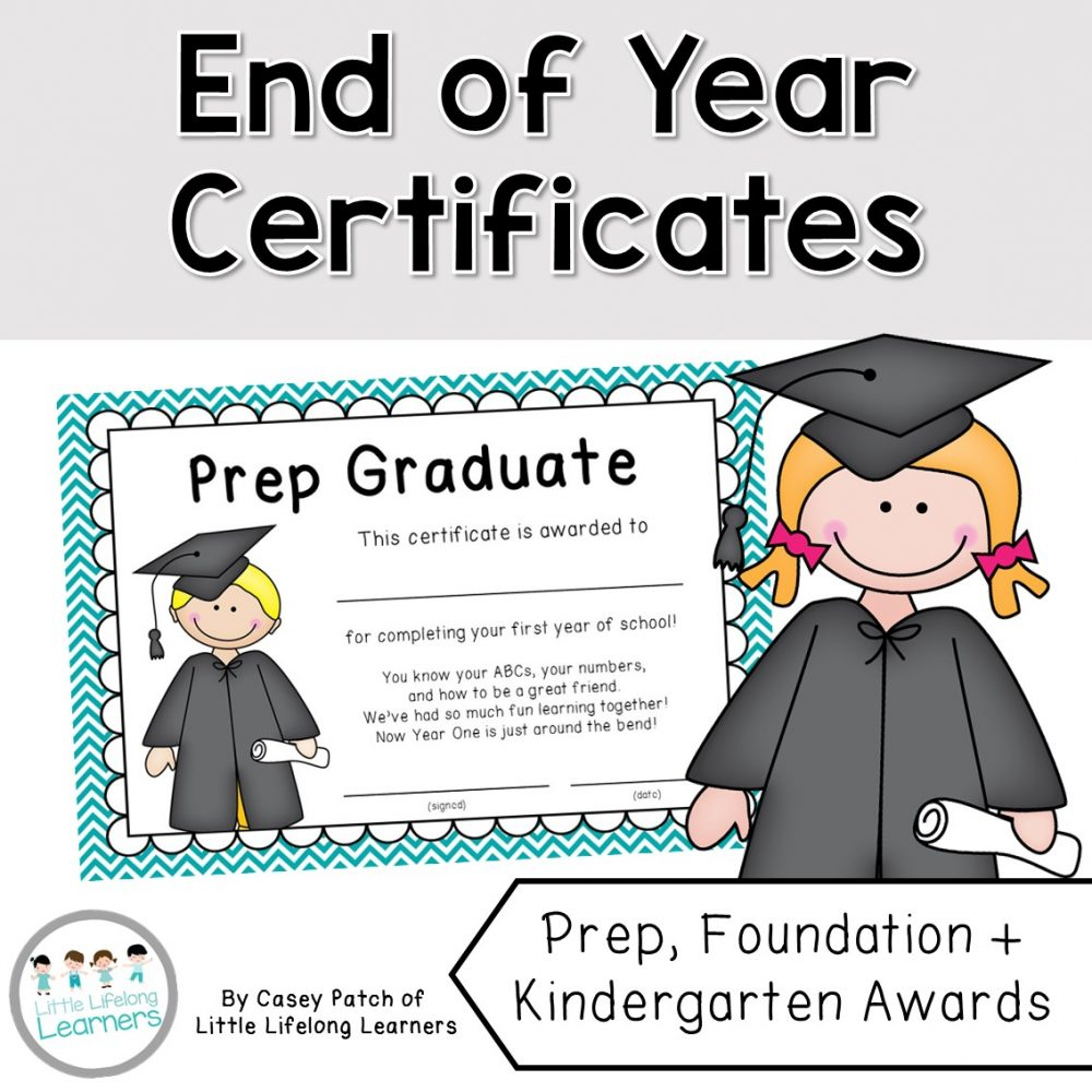End of the Year Certificates and Awards for Graduate Prep, Foundation and Kindergarten students | Differentiated to the needs of your students | Prep, Foundation and Kindergarten students | Australian Curriculum printables and resources