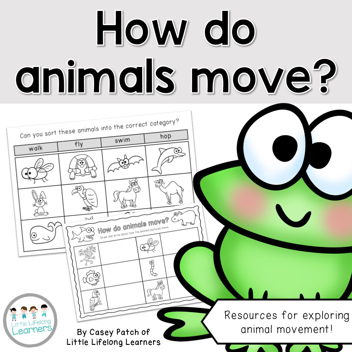 How do animals move? Science unit for Prep, Foundation and Kindergarten students | Australian Curriculum printables, resources and units of work |