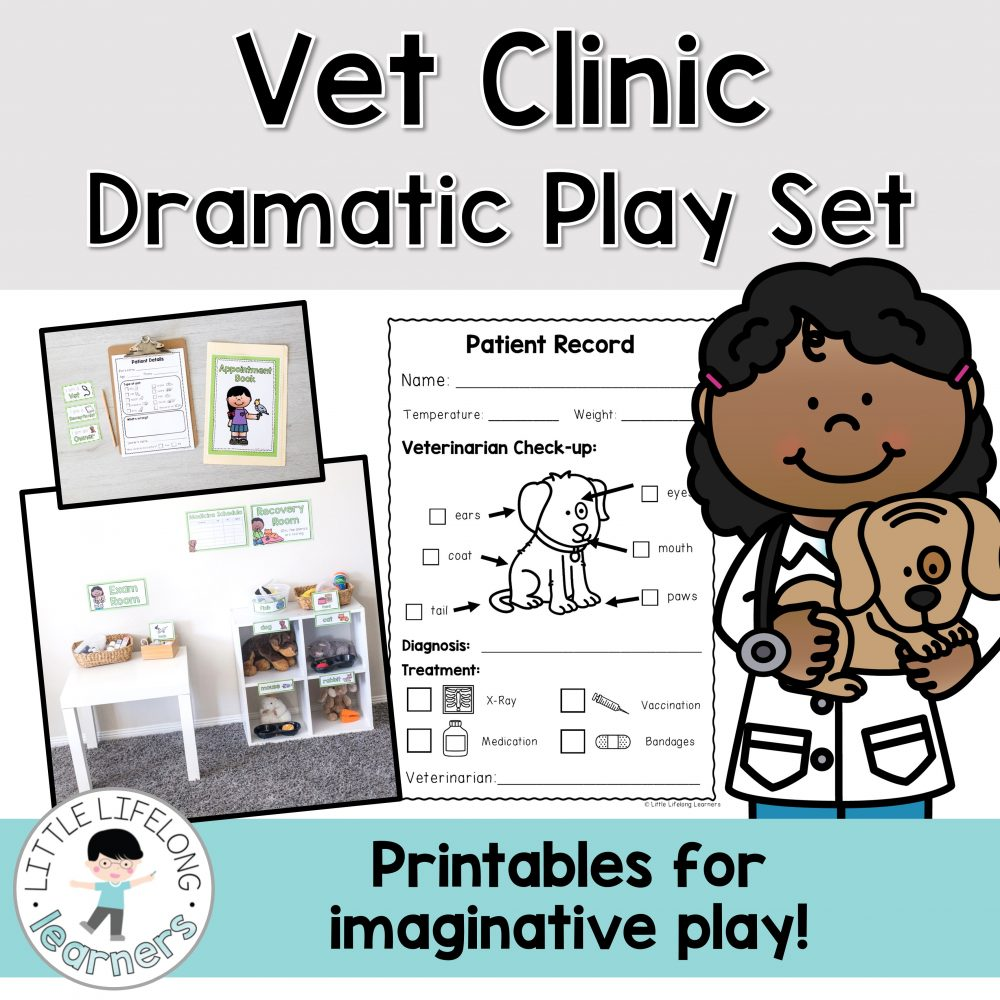 Vet Clinic Dramatic Play Set   Imaginative Play for the early childhood classroom   Role-playing for Prep, Foundation, Kindergarten and Preschool students   Printables for Australian teachers  