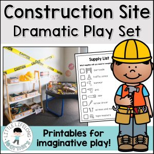 Construction building site dramatic play | Imaginative play ideas for toddlers, preschoolers and kindergarten children | Posters, signs, labels and printables | Role play in the early years classroom | Australian teachers and parents | Play-based, age appropriate pedagogies |